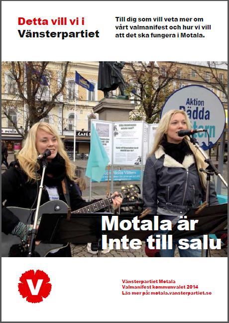 Vänsterpartiet Motalas manifest inför kommunvalet 2014